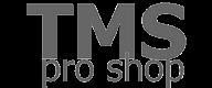 TMS PRO SHOP